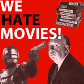 We-hate-movies