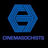 cinemasochist